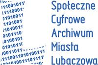 Społeczne Cyfrowe Archiwum Miasta Lubaczowa